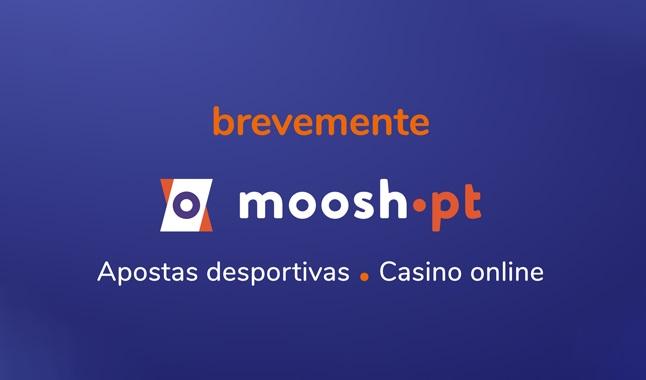 Moosh apostas desportivas e casino online