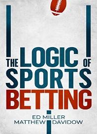 The Logic Of Sports Betting por [Miller, Ed, Davidow, Matthew]